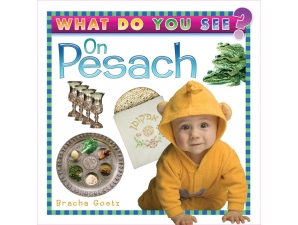 What do you see on Pesach?